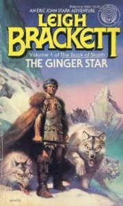 The Ginger Star by Leigh Brackett